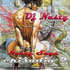 Deltantera: Dj Nasty - Nasty saga episodio 2 (Instrumentales)