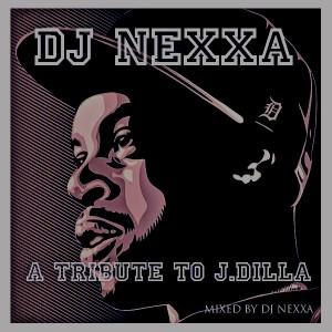 Deltantera: Dj Nexxa - A tribute to J.Dilla (Mixtape)