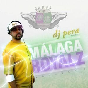 Deltantera: Dj Pera - Málaga royalz Vol. 1