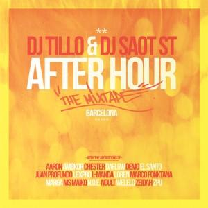 Deltantera: Dj Tillo y Dj Saot ST - After hour Barcelona