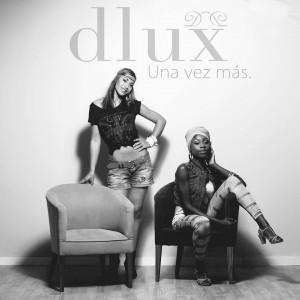 Deltantera: Dlux - Una vez más