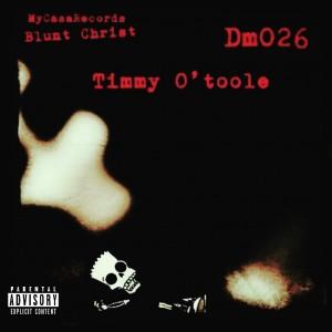 Deltantera: Dm026 - Timmy O'toole