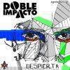 Doble impacto - Despierta