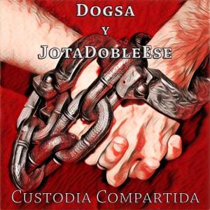 Deltantera: Dogsa y Jotadobleese - Custodia compartida