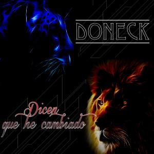 Deltantera: Doneck - Dicen que he cambiado