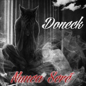 Deltantera: Doneck - Nunca Seré