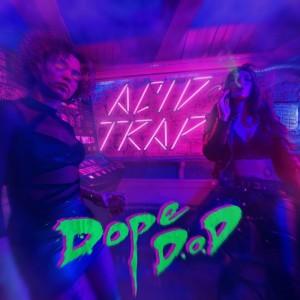 Deltantera: Dope D.O.D. - Acid trap