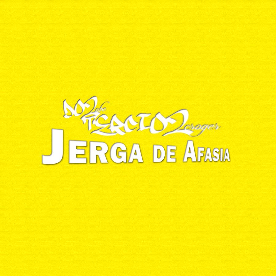 Dos tercios - Jerga de Afasia » Álbum Hip Hop Groups