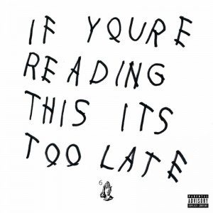 Deltantera: Drake - If you're reading this it's too late