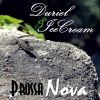 Duriel y Ice cream - Prossa nova