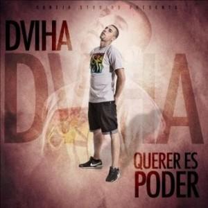 Dviha - Querer es poder » Álbum - 24.2KB