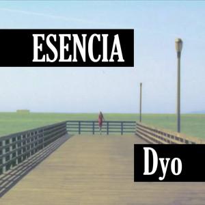 Deltantera: Dyo - Esencia