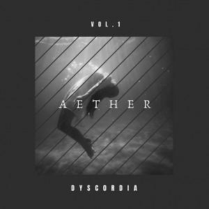 Deltantera: Dysc0rdia - Aether (Instrumentales)