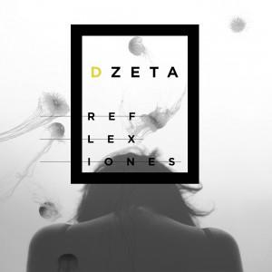 Deltantera: Dzeta - Reflexiones