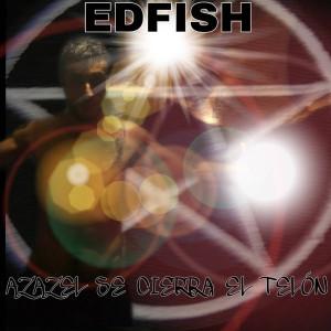 Deltantera: Edfish - Azazel se cierra el telón