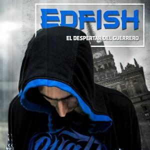 Deltantera: Edfish - El despertar del guerrero