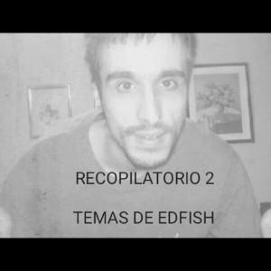 Deltantera: Edfish - Recopilatorio 2 temas de Edfish