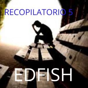Deltantera: Edfish - Recopilatorio 5 temas Edfish