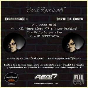 Trasera: Eduakapenn 1 y David la casta - Soul Remixes
