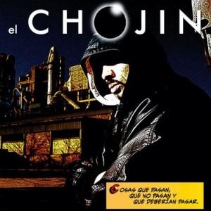 Deltantera: El Chojin - Cosas que pasan, que no pasan y que deberían pasar