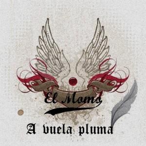 Deltantera: El Momo - A vuela pluma