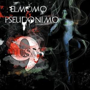 Deltantera: El Momo y Pseudónimo - 9 Musas