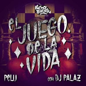 Deltantera: El Pelu, Dj Palaz y Fhetto blaster - El juego de la vida