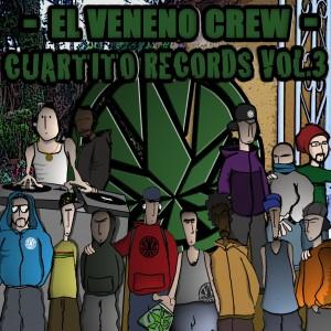 Deltantera: El Veneno Crew - Cuartito records Vol.3