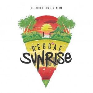 Deltantera: El chico erre y Neim - Reggae sunrise