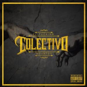 Deltantera: El fu-king colectivo - Novatos