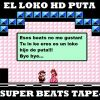 El loko HD puta - Super beats tape Vol. 1 (Instrumentales)