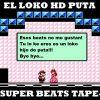 El loko HD puta - Super beats tape Vol. 1 (Instrumentales)