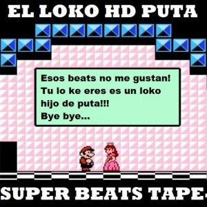 Deltantera: El loko HD puta - Super beats tape Vol. 1 (Instrumentales)
