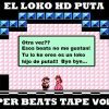 El loko HD puta - Super beats tape Vol. 2 (Instrumentales)