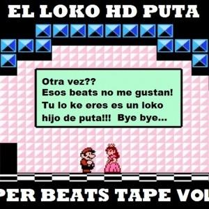 Deltantera: El loko HD puta - Super beats tape Vol. 2 (Instrumentales)