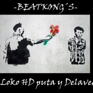 Deltantera: El loko HD puta y Delavega - Beatkong´s (Instrumentales)