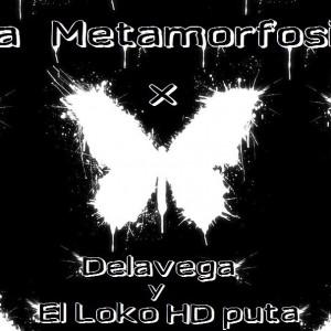 Deltantera: El loko HD puta y Delavega - La metamorfosis (Instrumentales)