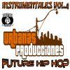 El sera urbanas producciones - Instrumentales Vol. 4 Future Hip Hop