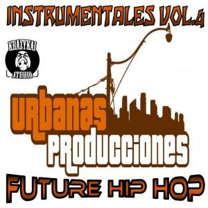 Deltantera: El sera urbanas producciones - Instrumentales Vol. 4 Future Hip Hop