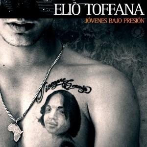 Deltantera: Elio Toffana - Jóvenes bajo presión