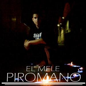 Deltantera: Elmele - Pirómano