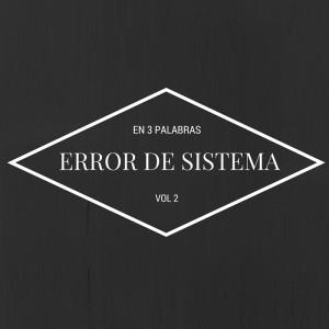 Deltantera: En 3 palabras - Error de sistema