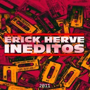 Deltantera: Erick Hervé - Ineditos 2011