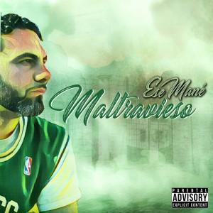 Deltantera: Ese Mane - Maltravieso EP