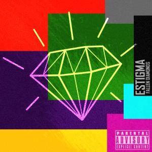 Deltantera: Estigma y Nc13-Prod - Fallen diamonds the mixtape (Previo)