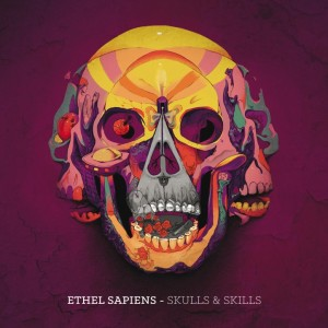 Deltantera: Ethel Sapiens - Skulls & skills