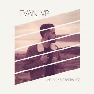Deltantera: Evan VP - Una última primera vez