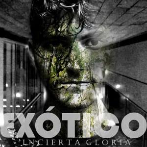 Deltantera: Exótico - Incierta gloria