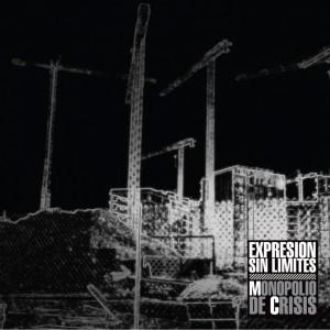 Deltantera: Expresion sin limites - Monopolio de crisis