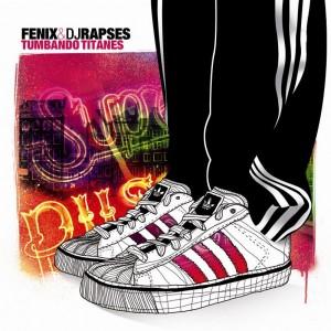 Deltantera: Fenix y Dj Rapses - Tumbando Titanes